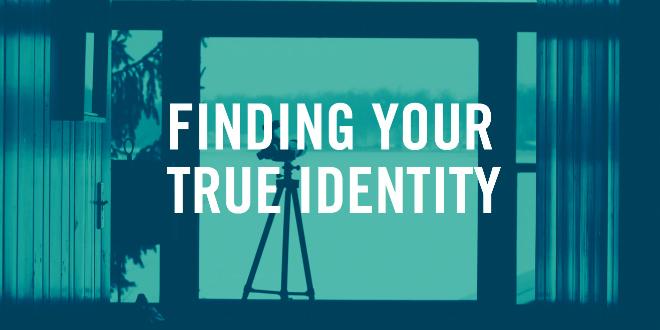 FindingYourTrueIdentity660x330